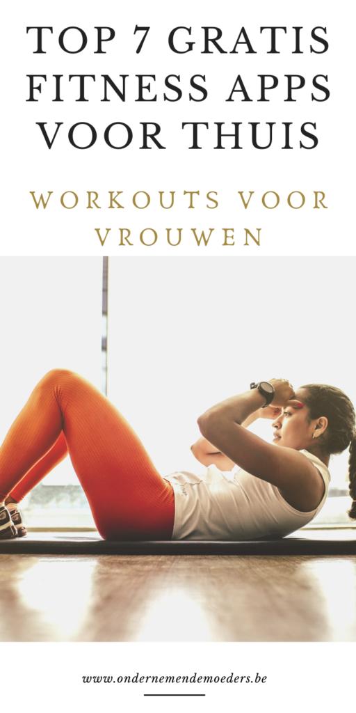 Top 7 gratis fitness apps voor thuis met workouts voor vrouwen - mompreneurs - ondernemend
