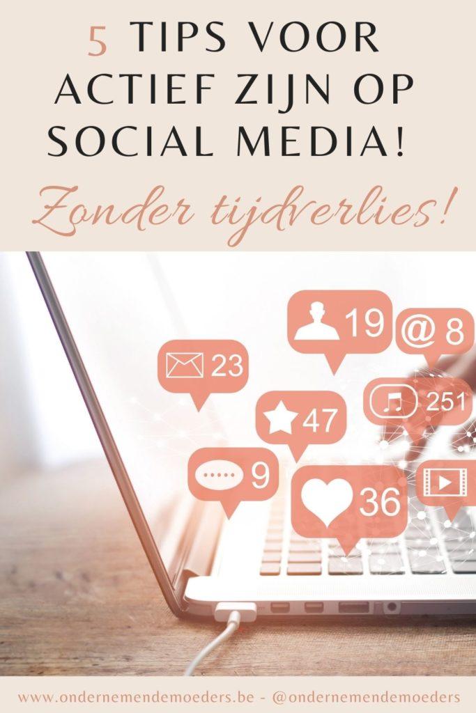 Actief zijn op social media zonder kostbare tijd te verliezen? Zo doe je dat!