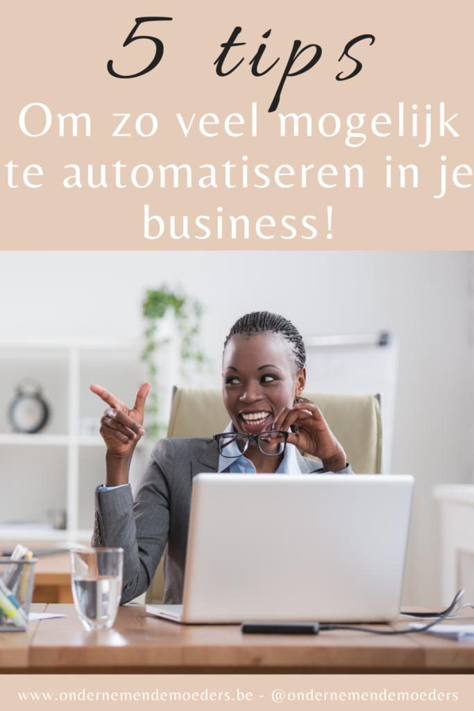 5 simpele tips om te automatiseren in je online bedrijf